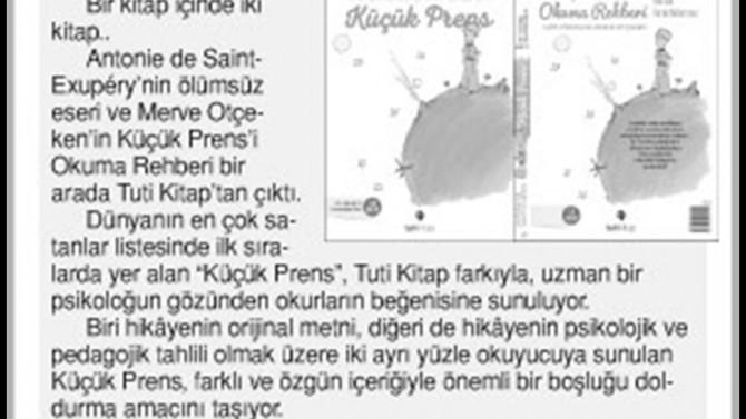 Cengizhan Kaya Önce Vatan Gazetesi'nde Küçük Prens ve Küçük Prens'i Okuma Rehberi'ne yer verdi.