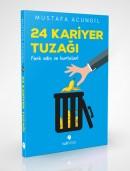24 Kariyer Tuzağı